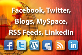 Facebook, Twitter, Blogs, MySpace, RSS feeds, LinkedIn